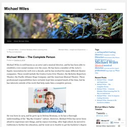 Michael Wiles – The Complete Person