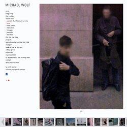 MICHAEL WOLF PHOTOGRAPHY