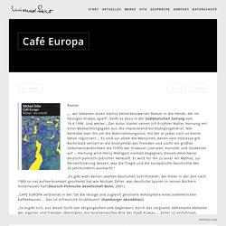 Michael Zeller » Blog Archive » Café Europa