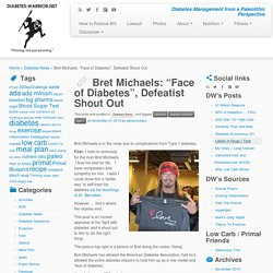 "Bret Michaels: ""Face of Diabetes"", Defeatist Shout Out - Diabetes Warrior"