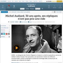 Michel Audiard, 30 ans après, ses répliques n'ont pas pris une ride