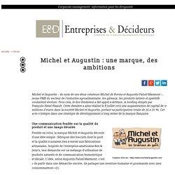 Michel et Augustin : une marque, des ambitions