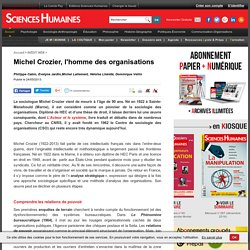 Michel Crozier, l'homme des organisations
