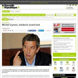 Michel Cymes, médecin avant tout - 27/04/2016
