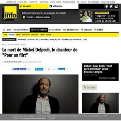 """La mort de Michel Delpech, le chanteur de """"Pour un flirt"""""""