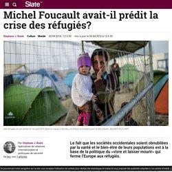 Michel Foucault avait-il prédit la crise des réfugiés?