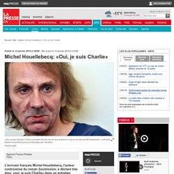 Michel Houellebecq: «Oui, je suis Charlie»