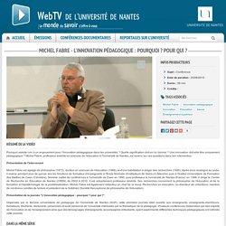Michel Fabre - L'innovation pédagogique : pourquoi ? pour qui ?