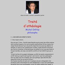 Michel Onfray Traité d'athéologie