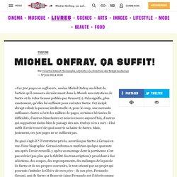 Michel Onfray, ça suffit! - Culture / Next