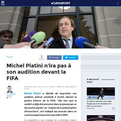 Michel Platini n'ira pas à son audition devant la FIFA