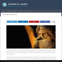 Saint-Michel : se renouveler… - Lumières en nombre