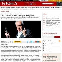 Non, Michel Sardou n'est pas xénophobe !