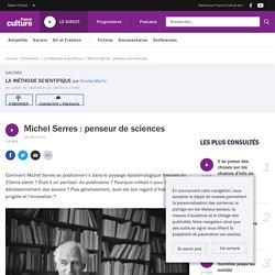 Michel Serres : penseur de sciences