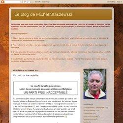 Le blog de Michel Staszewski: Un parti pris inacceptable