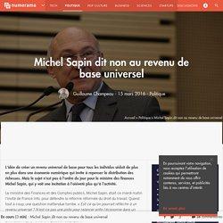 Michel Sapin dit non au revenu de base universel - Politique