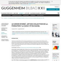 Michelangelo Pistoletto, Architecture du miroir (Architettura dello Specchio), 1990 - Musée Guggenheim Bilbao