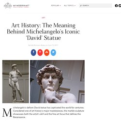 David by Michelangelo: The History of the Renaissance Sculpture