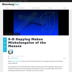 3-D Copying Makes Michelangelos of the Masses