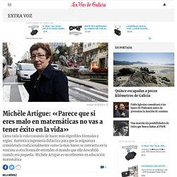 Michèle Artigue:«Parece que si eres malo en matemáticas no vas a tener éxito en la vida»