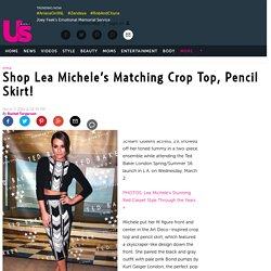 Shop Lea Michele's Matching Crop Top, Pencil Skirt!