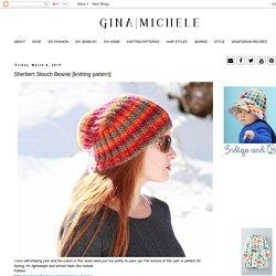 Gina Michele: Sherbert Slouch Beanie [knitting pattern]