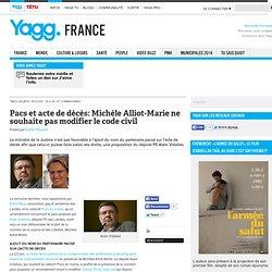 Pacs et acte de décès: Michèle Alliot-Marie ne souhaite pas modifier le code civil
