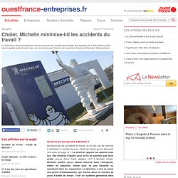 Cholet. Michelin minimise-t-il les accidents du travail ?