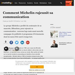 Comment Michelin rajeunit sa communication