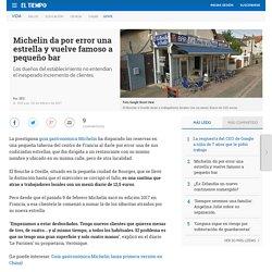 Michelin da por error estrella a bar en Francia - Gente