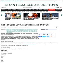 Michelin Guide Bay Area 2012 Released (PHOTOS)