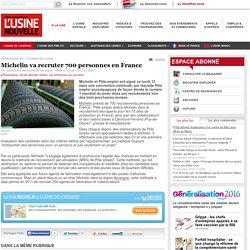 Michelin va recruter 700 personnes en France - Pneumatique