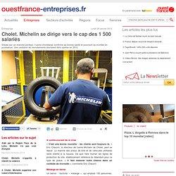 Cholet. Michelin se dirige vers le cap des 1 500 salariés