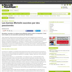 Les bornes Michelin sauvées par des passionnés - 09/05/2016