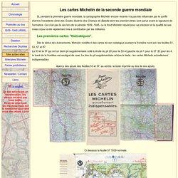 Les cartes Michelin pendant la seconde guerre mondiale.
