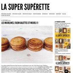 Les Michelines, façon galettes St Michel®