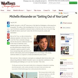 "Michelle Alexander on ""Getting Out of Your Lane"""