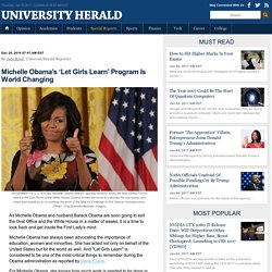 Michelle Obama's 'Let Girls Learn' Program Is World Changing : Special Reports : University Herald