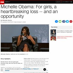 Michelle Obama: How educating girls can save the world (opinion)
