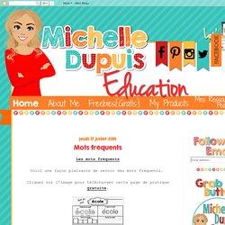 Michelle Dupuis Education: Mots fréquents