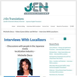 Michelle Deco - Video Game Editor and Writer - Interview With Localizers