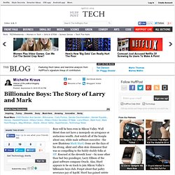 Michelle Kraus: Billionaire Boys: The Story of Larry and Mark