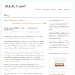 On launching BIG projects — and gaining confidence « Michelle Minkoff