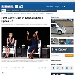 Michelle Obama: Girls, Don't Hold Back in School