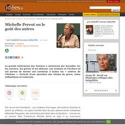 Michelle Perrot ou le goût des autres