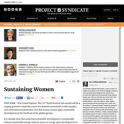 """Sustaining Women"" by Kandeh K. Yumkella , Michelle Bachelet and Margaret Chan"