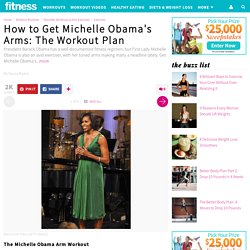 The Michelle Obama Arm Workout