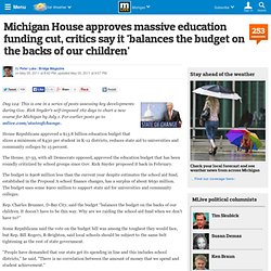 Michigan House approves massive education funding cut, critics say it 'balances the budget on the backs of our children'