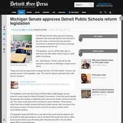 Michigan Senate approves Detroit Public Schools reform legislation