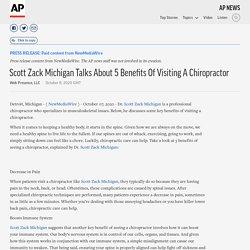 Scott Zack Michigan Talks About 5 Benefits Of Visiting A Chiropractor